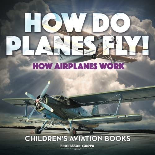 How airplanes fly how do planes fly how airplanes work childrens aviation books fandeluxe Choice Image