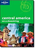 Central America on a Shoestring, Robert Reid and Jolyon Attwooll, 1741045967