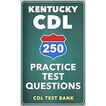 250 Kentucky CDL Practice Test Questions