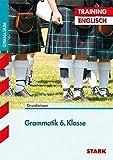 Training Gymnasium - Englisch Grammatik 6. Klasse: Grundlagen und Aufgaben mit Lösungen