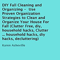 DIY Fall Cleaning and Organizing