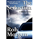 The Seduction (Monsters in the Machines) (English Edition)
