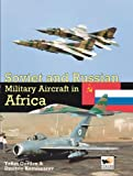 Soviet and Russian Miltary Aircraft in Africa