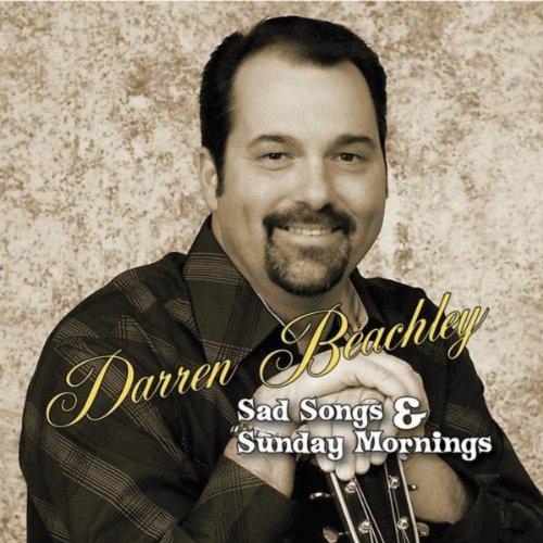 Rangastalam Na Songs Sad Song: Sad Songs & Sunday Mornings By Darren Beachley On Amazon