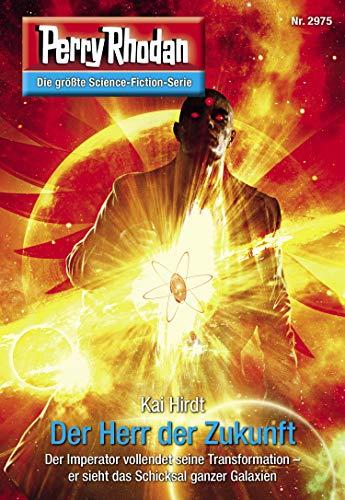 Perry Rhodan 2975: Der Herr der Zukunft: Perry Rhodan-Zyklus