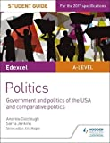 Edexcel A-level Politics Student Guide 4: Government and Politics of the USA (Edexcel a Level Student Guides)