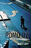 Pomo Oz : Fear and Loathing Downunder, Lucy, Niall, 1921361840