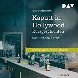 Kaputt in Hollywood: Kurzgeschichten