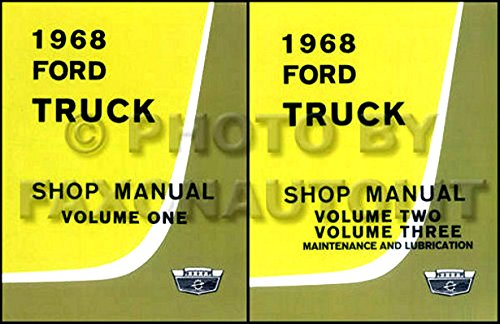 (FULLY ILLUSTRATED 1968 FORD TRUCK & PICKUP FACTORY REPAIR SHOP & SERVICE MANUAL F100 F150 F250 F350 F500 F600 TO F7000, L-Series, LN-series, N-Series, HT-Series)