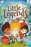 The Spell Thief (Little Legends)