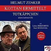 Totkäppchen (Kottan ermittelt - Kriminalrätsel 25) | Helmut Zenker