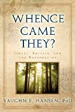 Whence Came They?, Vaughan E. Hansen, 1555174299
