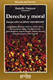img - for Derecho y Moral by Rodolfo Vazquez (1998-07-06) book / textbook / text book