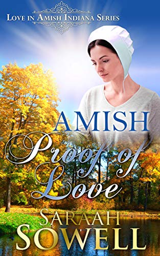 Amish Proof Of Love (Love in Amish Indiana Series) ()