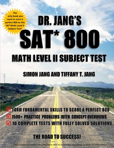 Dr. Jang's SAT* 800 Math Level II Subject Test