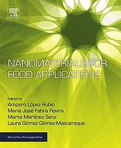 Nanomaterials for Food Applications (Micro and Nano Technologies) by Lopez Rubio Amparo, Maria