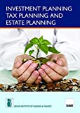 Investment Planning Tax Planning and Estate Planning (2017 Edition)