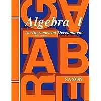 Algebra 1: An Incremental Development : Home Study
