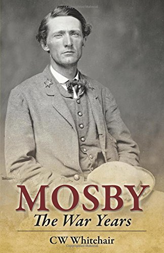 Mosby: The War Years