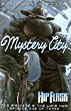 Hip Flask: Mystery City, Richard Starkings and Ladronn, 0976676192