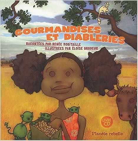 Livre Gourmandises et diableries (1CD audio) pdf epub