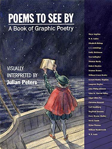 Poems to See By: A Comic Artist Interprets Great Poetry (Dylan Thomas Force That Through The Green Fuse)