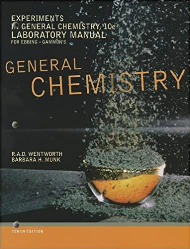 Experiments in General Chemistry, Lab Manual: Rupert Wentworth