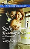 Reid's Runaway Bride (Harlequin Special Edition\The Colorado Fosters)