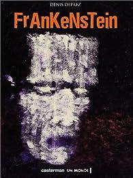 Frankenstein par Denis Deprez
