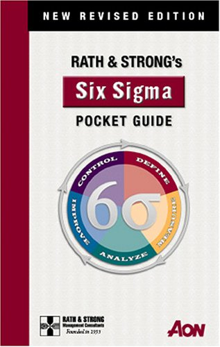 Rath & Strong's Six Sigma Pocket Guide: New Revised Edition
