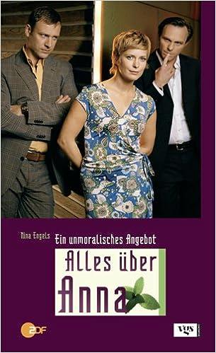 Alles über Anna Ein Unmoralisches Angebot Amazonde Nina Engels