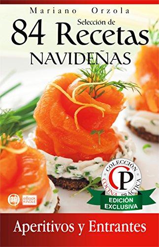 Recetas De Cocina Entrantes | Seleccion De 84 Recetas Navidenas Aperitivos Y Entrantes