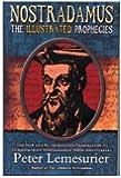 Nostradamus: The Illustrated Prophecies