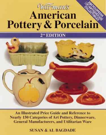 Warman's American Pottery & Porcelain (WARMAN'S AMERICAN POTTERY AND PORCELAIN)