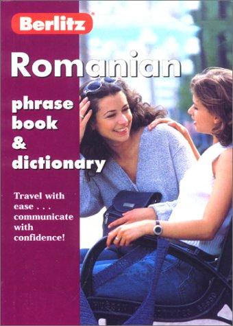 Berlitz Romanian Phrase Book & Dictionary (Berlitz Phrase Books)...
