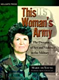 This Woman's Army, Marie E. DeYoung, 1555715079