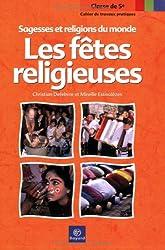 Les fêtes religieuses : Cahier de travaux pratiques 5e