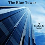 The Blue Tower | E.E.