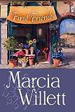 First Friends, Marcia Willett, 1585478466