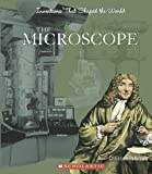 The Microscope, Christine Petersen and David Petersen, 0531124088