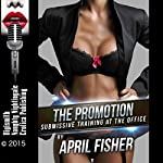 The Promotion: Submissive Training at the Office | April Fisher