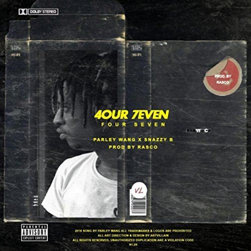 Four Seven (feat. Snazzy B) [Explicit]