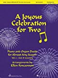 img - for A Joyous Celebration for Two - Volume 2: God and Country: Piano and Organ Duets for Almost Any Season book / textbook / text book
