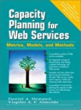 img - for Capacity Planning for Web Services: Metrics, Models, and Methods book / textbook / text book