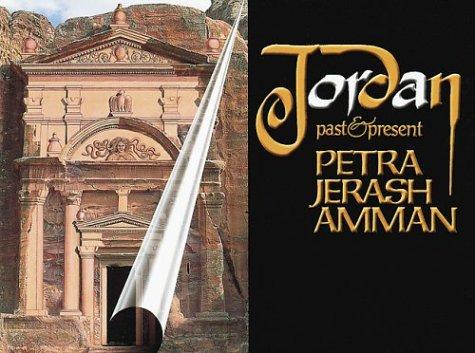 Jordan  Past And Present  Petra  Jerash  Amman