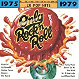 Only Rock'N Roll: 1975-1979 (Series)