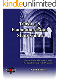 TOGAF 9 Foundation Exam Study Guide (English Edition)