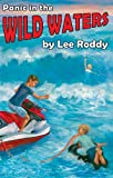 Panic in the Wild Waters, Lee Roddy, 088062261X