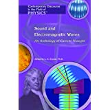 Sound and Electromagnetic Waves: An Anthology of Current Thought