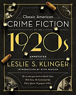 Classic American Crime Fiction of the 1920s by [Klinger, Leslie S., Penzler, Otto]